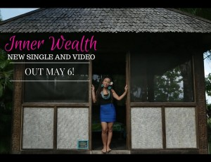 'INNER WEALTH' NEW SINGLE AND VIDEO OUT MAY 6 !